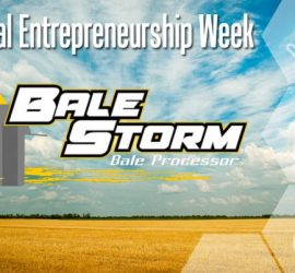 Ag Entrepreneurship Week Spotlight: Bale Storm Processor