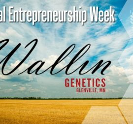 Ag Entrepreneurship Week Spotlight: Wallin Genetics
